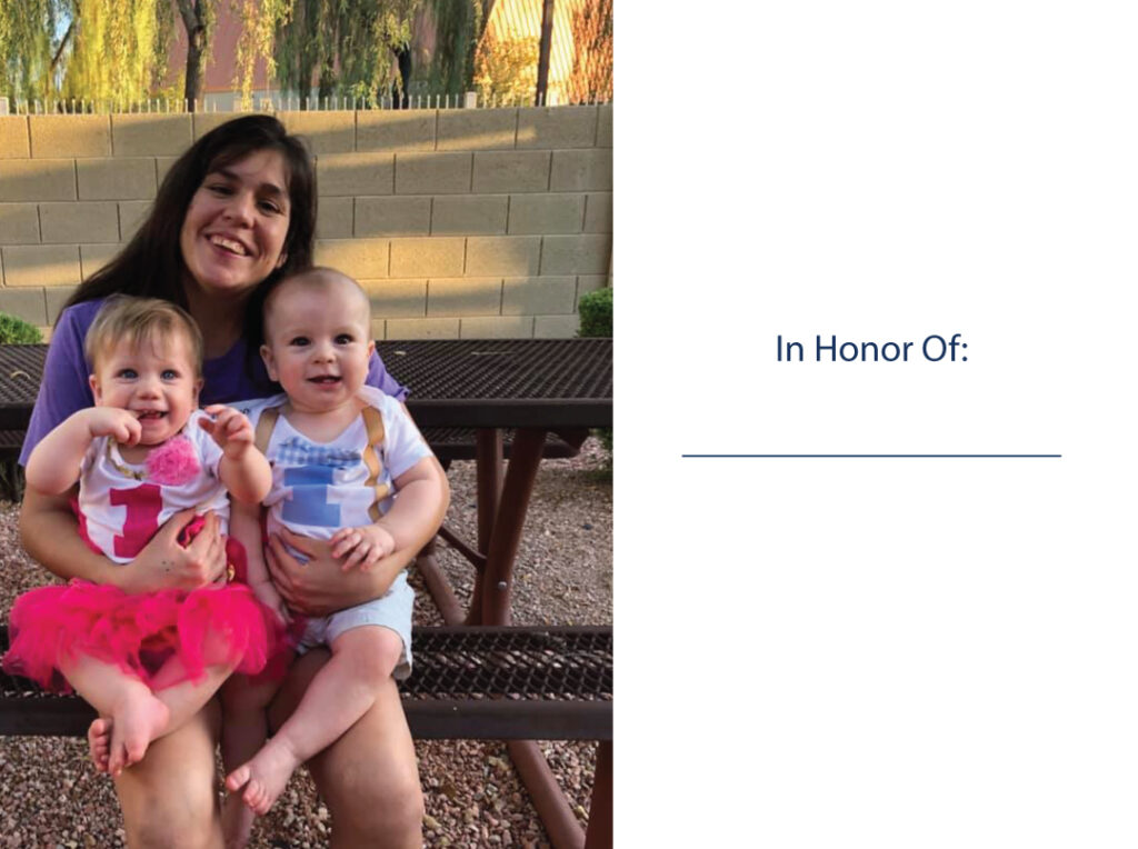 Image of a Mom and two children with In Honor of:____